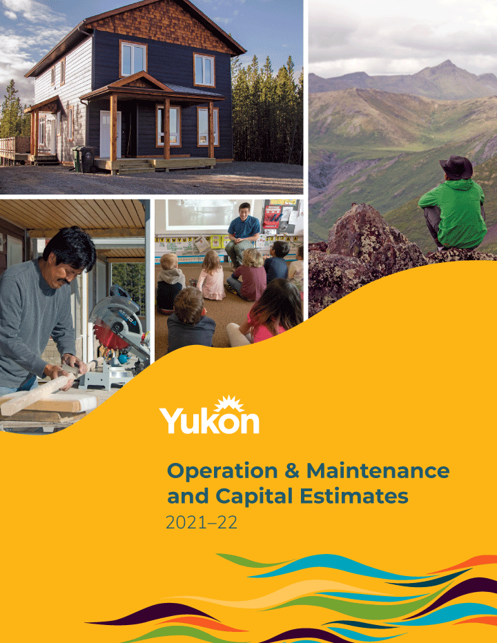 Cover image of The Government of Yukon's 2021–22 Budget