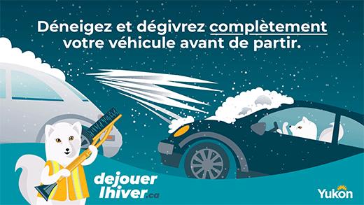 Déneigez et dégivrez complètement votre véhicule avant de partir.