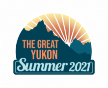 2021 is the year of the Great Yukon Summer